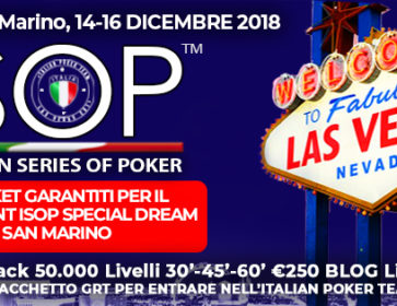 12 ticket garantiti tra freeroll e satelliti isop special dream san marino dicembre